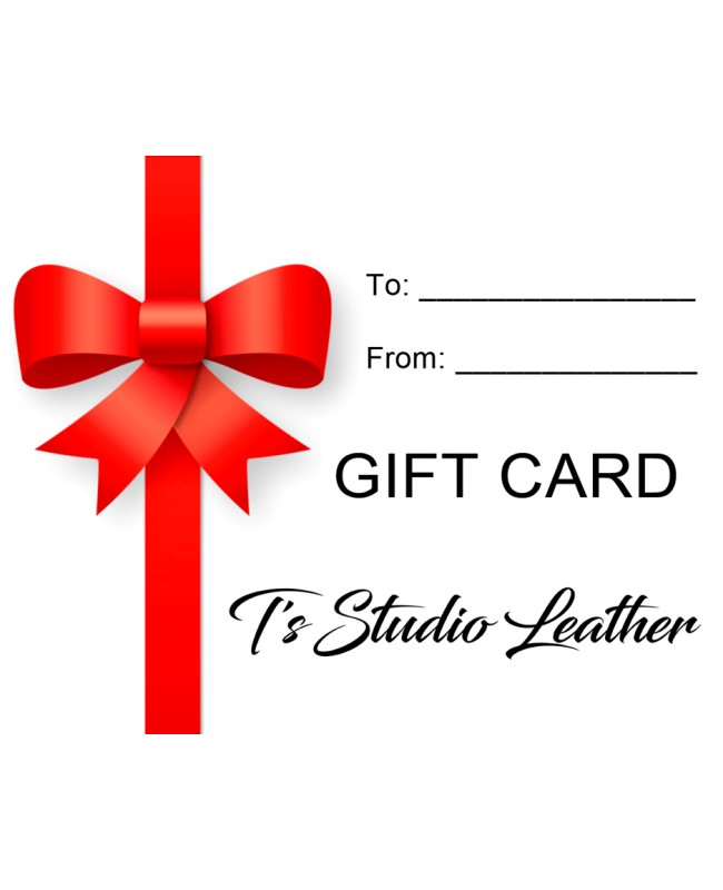 Give the gift of shopping!!! Gift Certificate Card for T's Studio Leather
